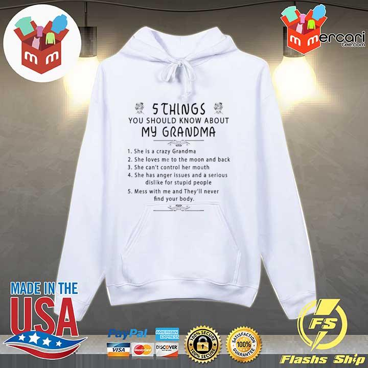 5 Things You Should Know About My Grandma T Shirt Hoodie