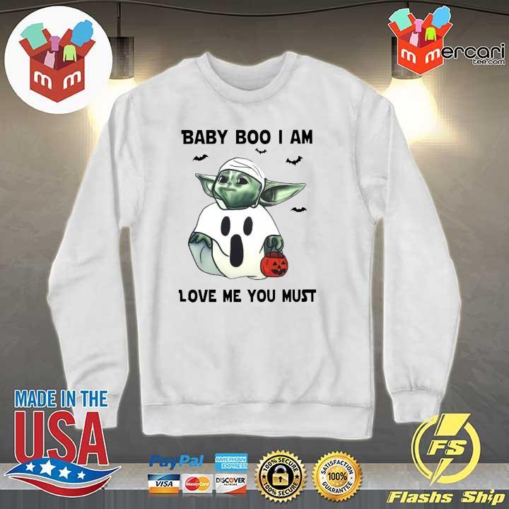 Baby Yoda Baby Boo I Am Love Me You Must Halloween Yoda T-Shirt Sweater