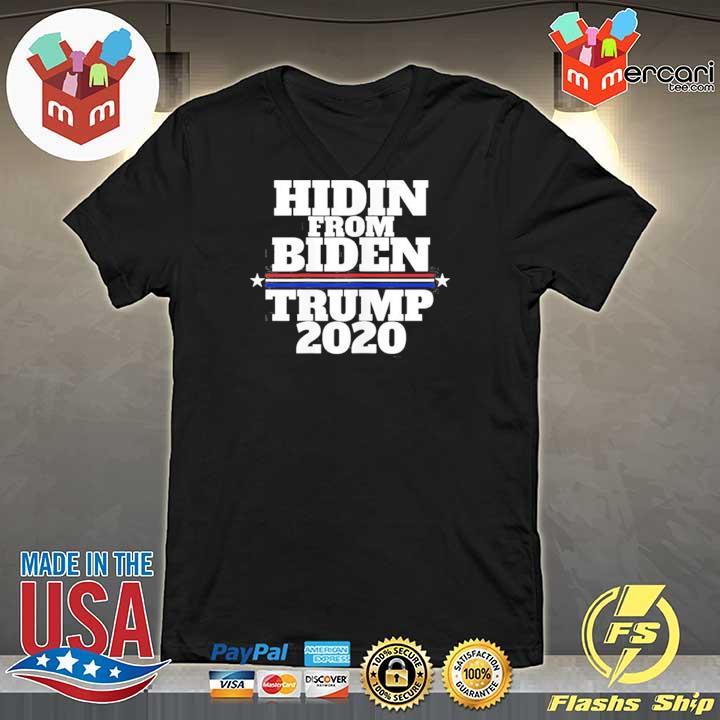 Hidin From Biden Anti Joe Trump 2020 T-Shirt V-neck