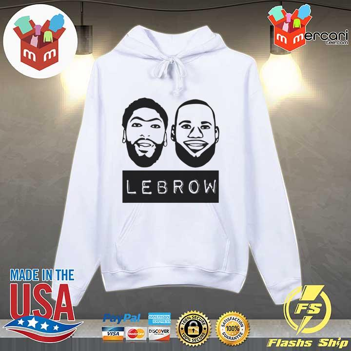 Lebron James And Anthony Davis Lebrow T-Shirt Hoodie