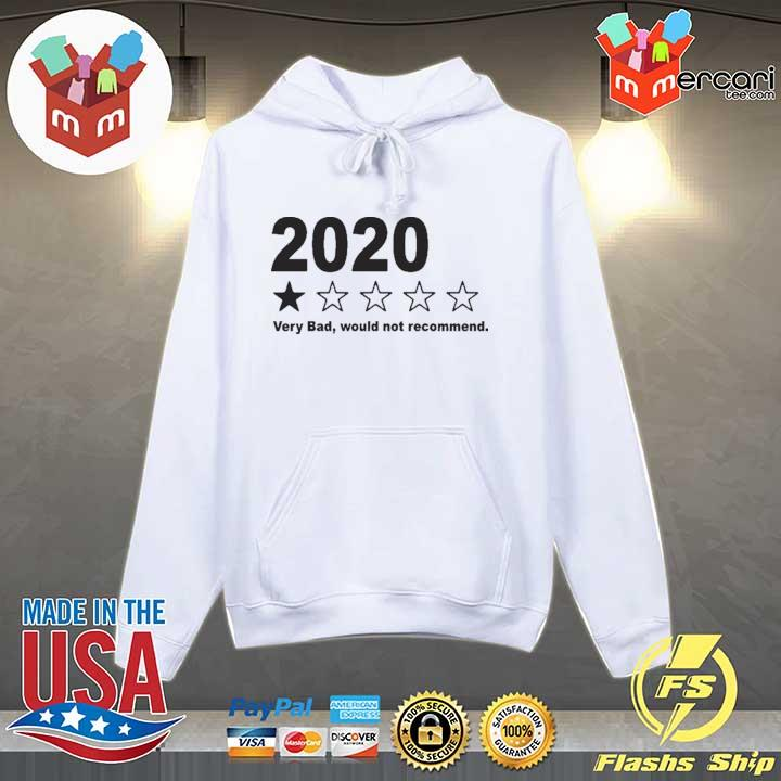 PREMIUM 2020 VERY BAD WOULD NOT RECOMMEND SHIRT Hoodie