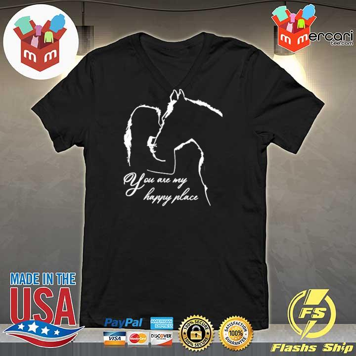 You Are My Happy Place Horse Lover Tee Shirt V-neck