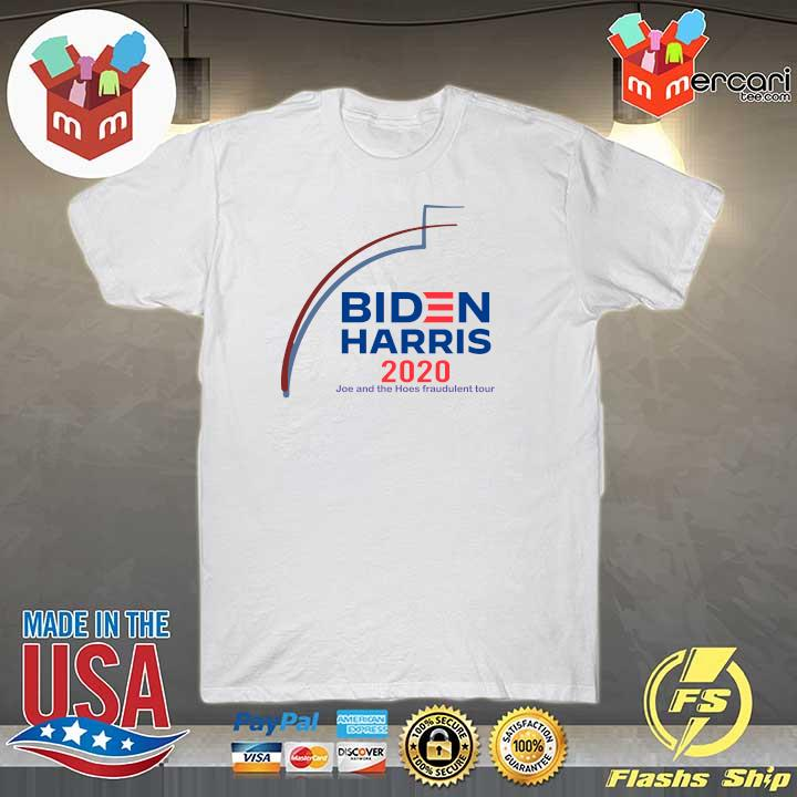 2020 biden harris 2020 joe and the hose fraudulent tour shirt