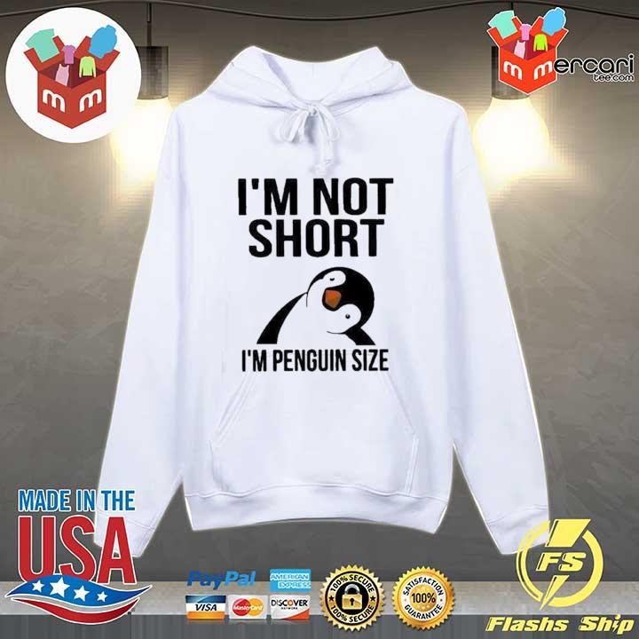 2020 i'm not short i'm penguin size sweats Hoodie
