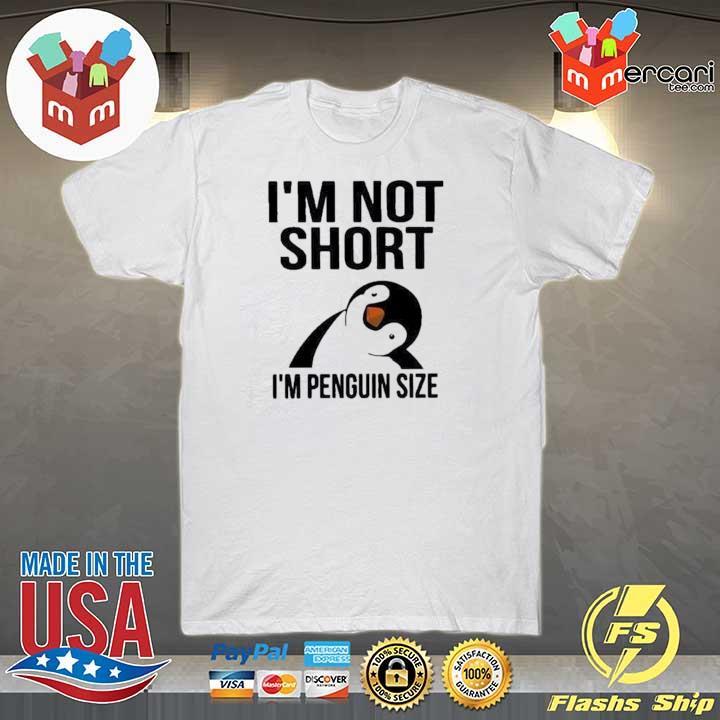 2020 i'm not short i'm penguin size sweatshirt