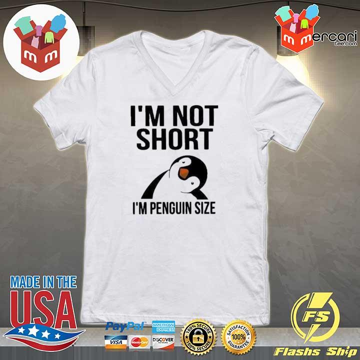 2020 i'm not short i'm penguin size sweats V-neck
