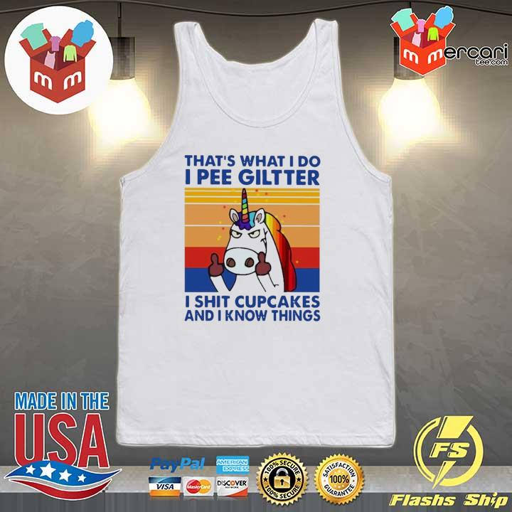 2020 lgbt unicorn that's what i do i pee glitter shit cupcakes and i know things vintage sweats Tank-top