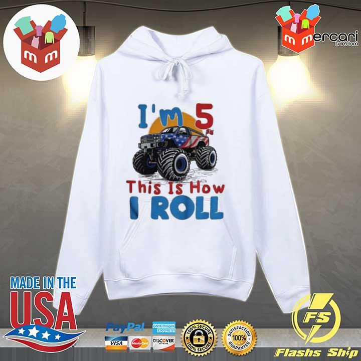 2020 official i'm 5 this is how i roll truck 4 wheeler monster birthday sweats Hoodie