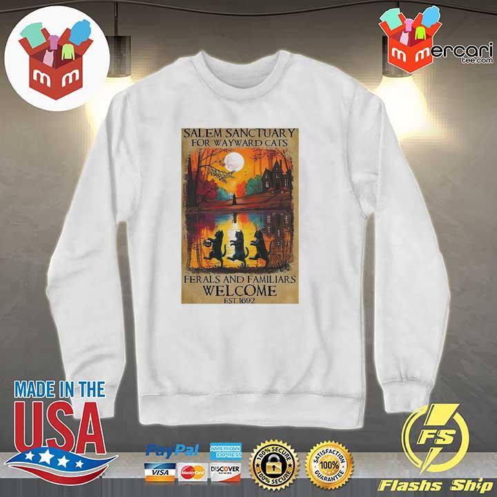 2020 salem sanctuary for wayward cats ferals and familiars welcome sweats Sweater