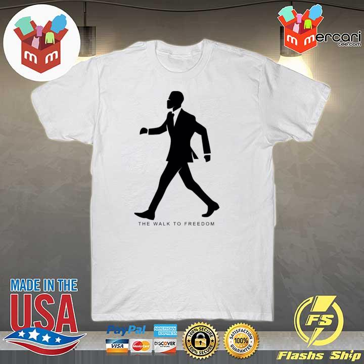 Awesome the walk to freedom shirt
