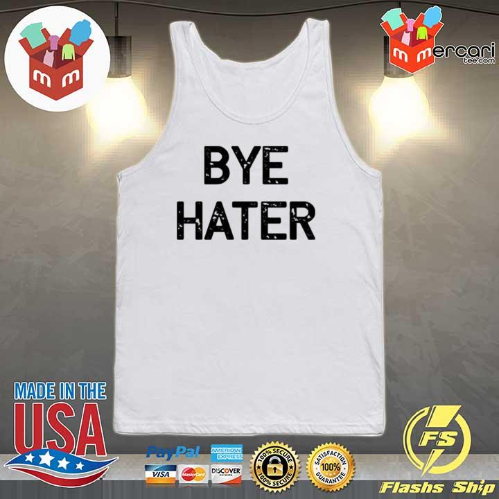Bye hater s Tank-top