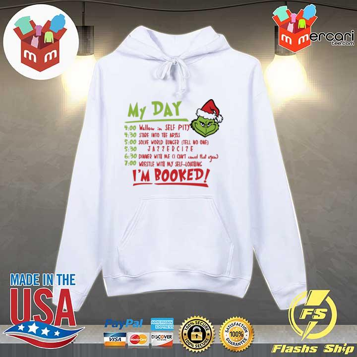 Grinch My Day Wrestle With My Self-loathing I'm Booked Sweats Hoodie