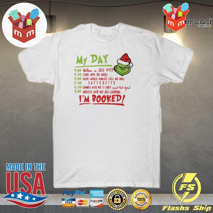 Grinch My Day Wrestle With My Self-loathing I'm Booked Sweatshirt