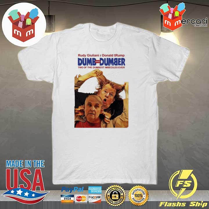Trump Rudy Dumb and Dumber Shirt