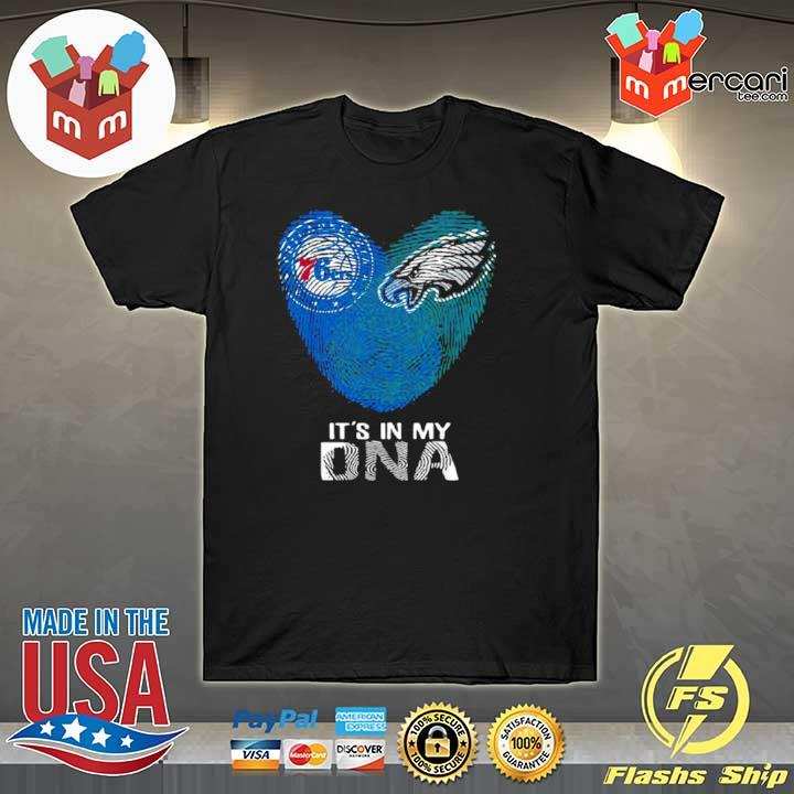 2020 eagles 76ers it's in my dna heart fingerprints shirt