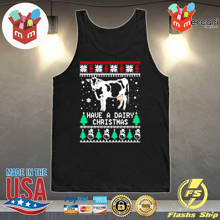 2020 have a dairy ugly christmas s Tank-Top