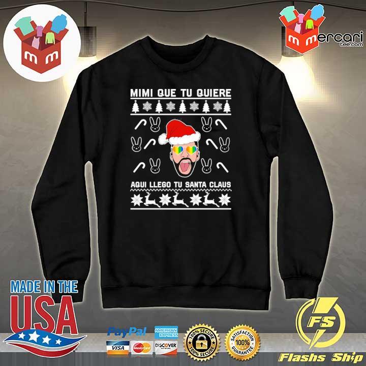 Bad Bunny Mimi Que Tu Quiere Aqui Llego Tu Santa Claus Christmas Xmas Sweats Sweater