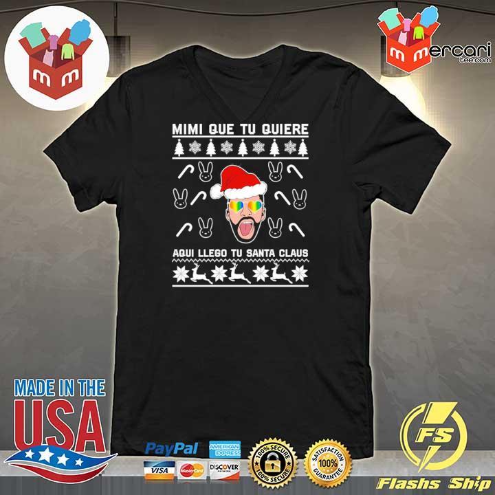 Bad Bunny Mimi Que Tu Quiere Aqui Llego Tu Santa Claus Christmas Xmas Sweats V-neck