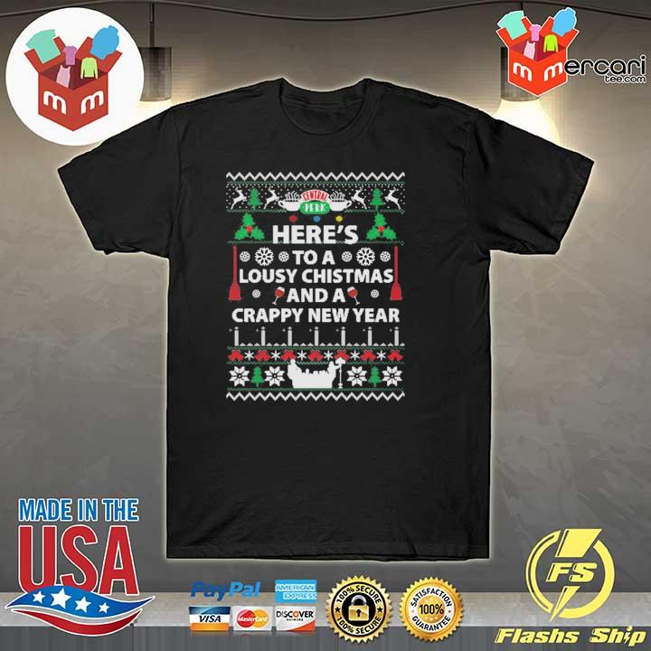 Here's To A Lousy Christmas And A Crappy New Year Xmas Ugly Sweatshirt