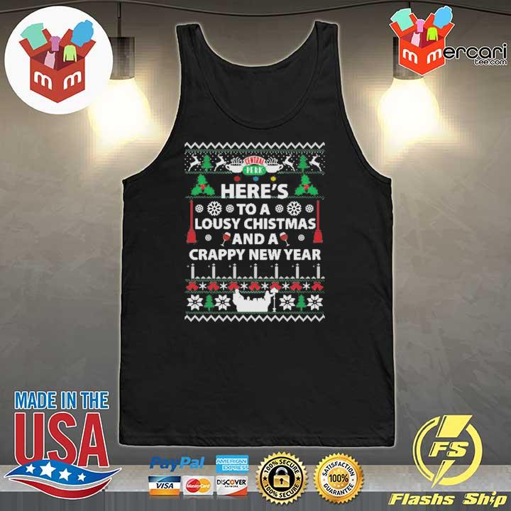 Here's To A Lousy Christmas And A Crappy New Year Xmas Ugly Sweats Tank-Top
