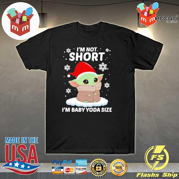 Official santa claus baby yoda i'm not short i'm baby yoda size sweatshirt