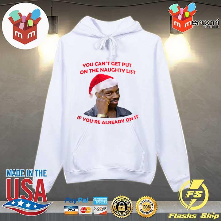 Original you cant get put on the naughty list if youre already on it s Hoodie