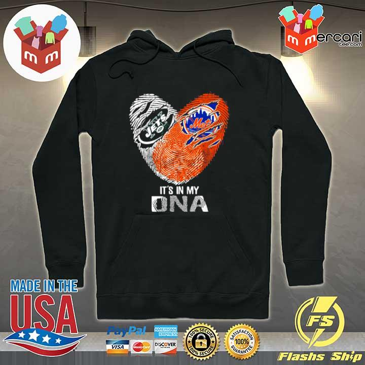 The New York Jets And Mets It's In My Dna Nfl Football Heart s Hoodie