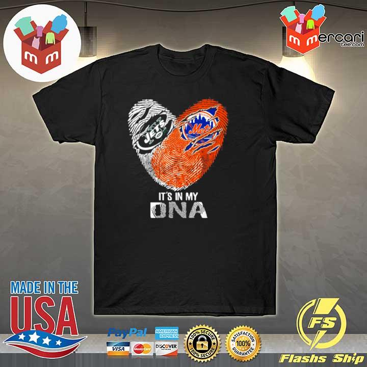 The New York Jets And Mets It's In My Dna Nfl Football Heart shirt