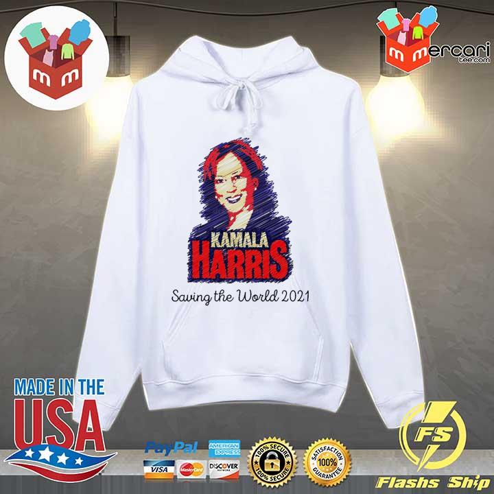 Kamala Harris saving the world 2021 for s Hoodie