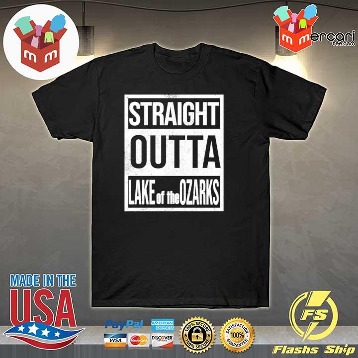 Straight Outta Lake Of The Ozarks Shirt